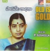 Old is Gold: Best Of P.Susheela (mp3 audio)